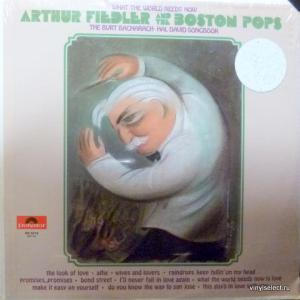 Arthur Fiedler - What The World Needs Now (The Burt Bacharach-Hal David Songbook)