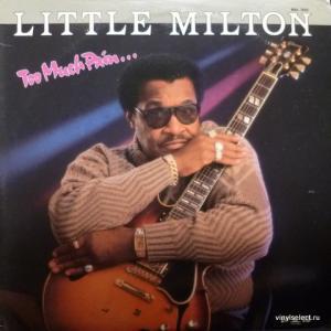 Little Milton - Too Much Pain...