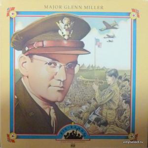 Glenn Miller Orchestra - Major Glenn Miller