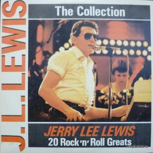 Jerry Lee Lewis - The Collection: 20 Rock'n'Roll Greats