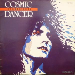 Marc Bolan And T. Rex - Cosmic Dancer