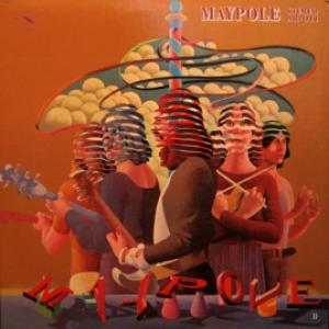 Maypole - The Real