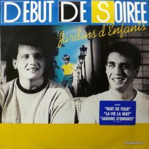 Debut De Soiree - Jardins D'Enfants (LP)