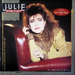 Julie Pietri - Le Premier Jour