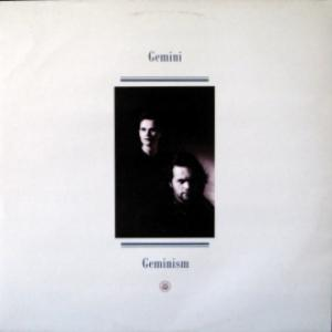 Gemini - Geminism  (produced by Benny Andersson & Björn Ulvaeus/ABBA)