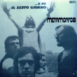 Metamorfosi - …E Fu Il Sesto Giorno