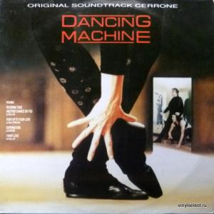 Cerrone - Dancing Machine (Music From The Original Motion Picture Soundtrack)