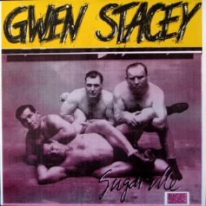 Gwen Stacey - Sugar Me