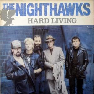 Nighthawks, The - Hard Living
