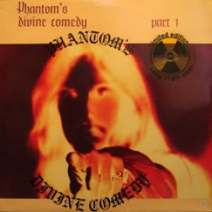 Phantom's Divine Comedy - Phantom's Divine Comedy Part 1