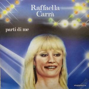 Raffaella Carra - Parti Di Me