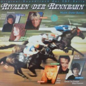 Dieter Bohlen (Modern Talking;Blue System) - Rivalen Der Rennbahn (Original Soundtrack Der ZDF-Serie)