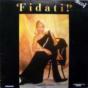 Raffaella Carra - Fidati!
