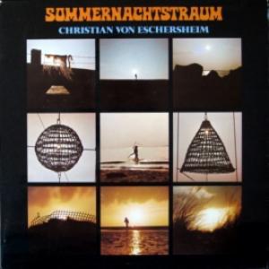 Christian Von Eschersheim - Sommernachtstraum