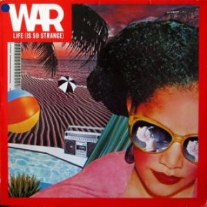 War - Life (Is So Strange)
