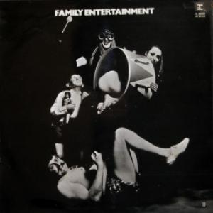 Family - Family Entertainment