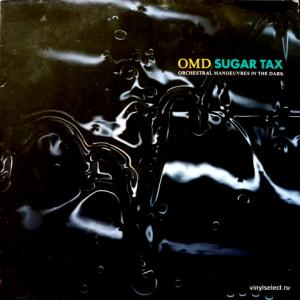 OMD (Orchestral Manoeuvres In The Dark) - Sugar Tax