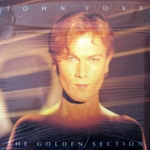 John Foxx (ex-Ultravox) - The Golden Section