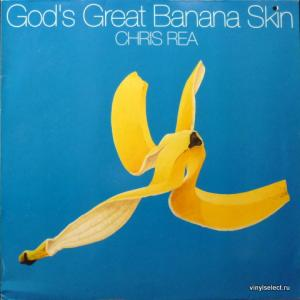 Chris Rea - God's Great Banana Skin