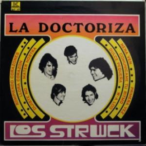 Los Strwck - La Doctoriza