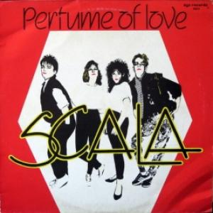 Scala - The Perfume Of Love