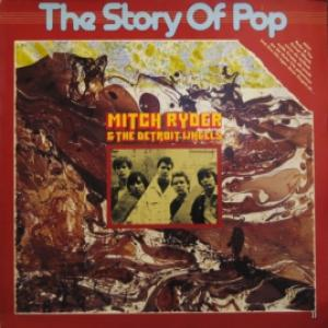 Mitch Ryder & The Detroit Wheels - The Story Of Pop