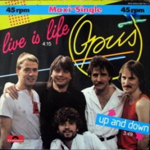 Opus - Live Is Life / Up And Down