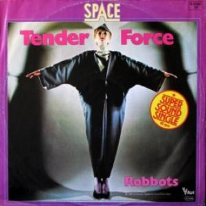 Space - Tender Force / Robbots