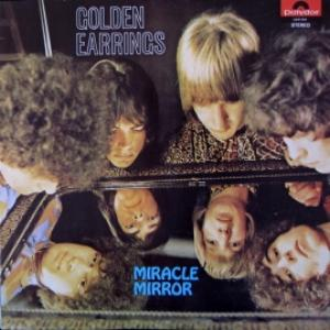 Golden Earring - Miracle Mirror