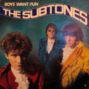 Subtones,The - Boys Want Fun