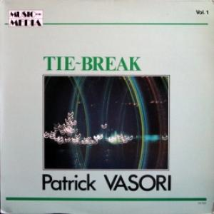 Patrick Vasori - Tie-Break