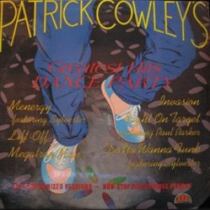 Patrick Cowley - Greatest Hits Dance Party