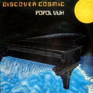 Popol Vuh - Discover Cosmic