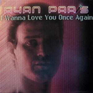 Ryan Paris - I Wanna Love You Once Again