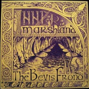 Bevis Frond, The - Inner Marshland
