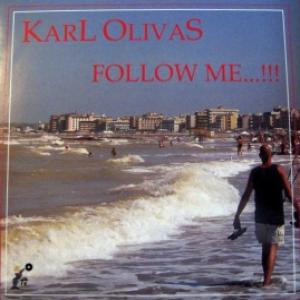 Karl Olivas - Follow Me / It's Alright