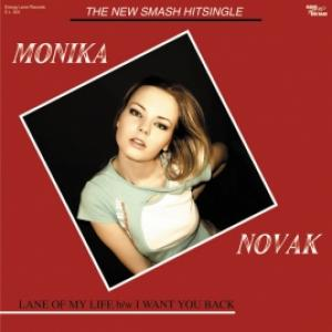 Monika Novak - Lane Of My Life / I Want You Back