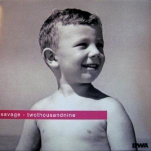 Savage - Twothousandnine