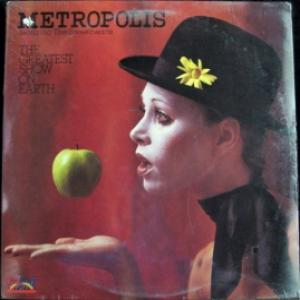 Metropolis Featuring Sweethearts, The - The Greatest Show On Earth