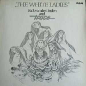 Rick van der Linden And Trace - The White Ladies