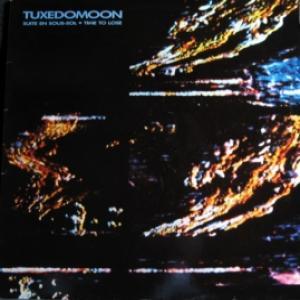 Tuxedomoon - Suite En Sous-Sol / Time To Lose