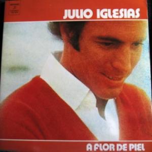 Julio Iglesias - A Flor De Piel