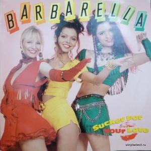 Barbarella - Sucker For Your Love