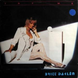 Britt Dahlén - Try Me