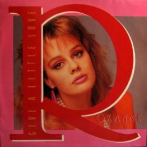 Roxanne - Give A Little Love
