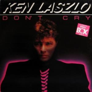 Ken Laszlo - Don't Cry