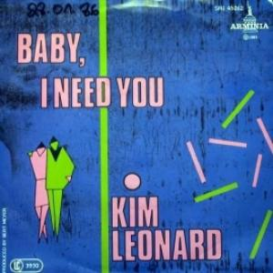 Kim Leonard - Baby, I Need You (NM/M)