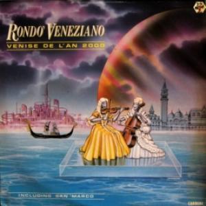 Rondò Veneziano - Venise De L'An 2000