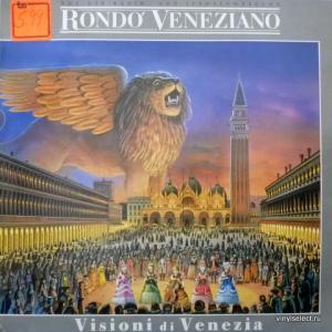 Rondò Veneziano - Visioni Di Venezia
