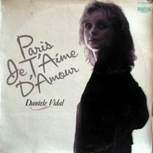 Daniele Vidal - Paris Je T'Aime D'Amour